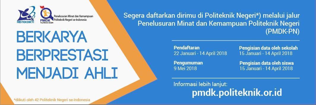 Penerimaan Mahasiswa Baru Jalur PMDK PN 2018