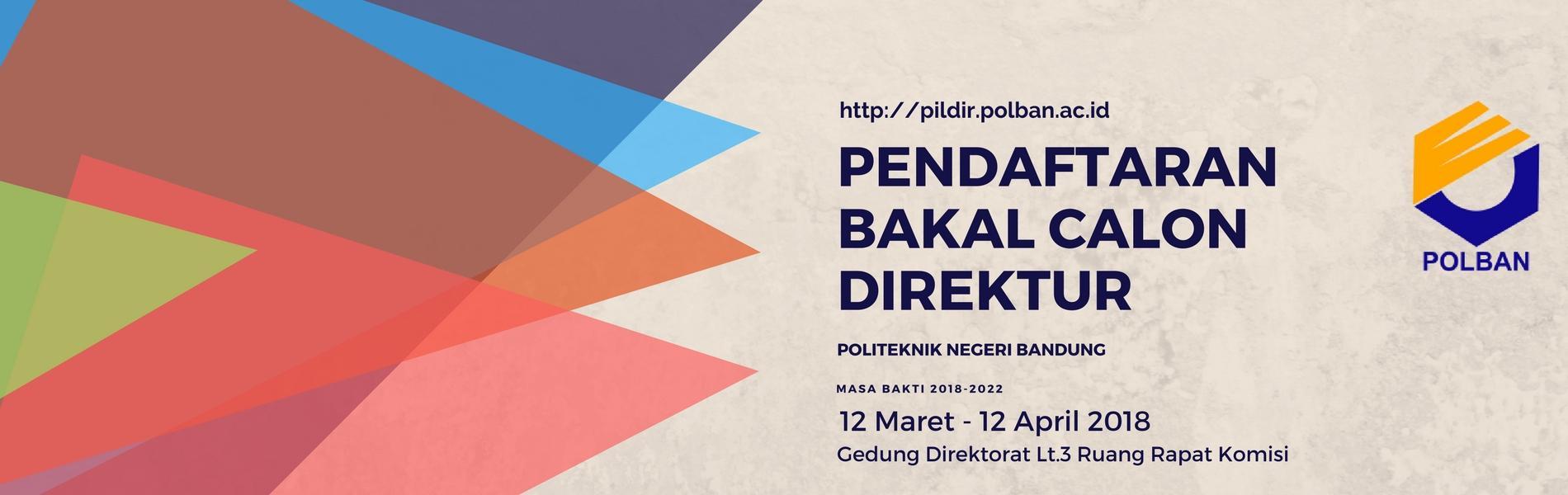 Pendaftaran Bakal Calon Direktur POLBAN Masa Bakti 2018-2022