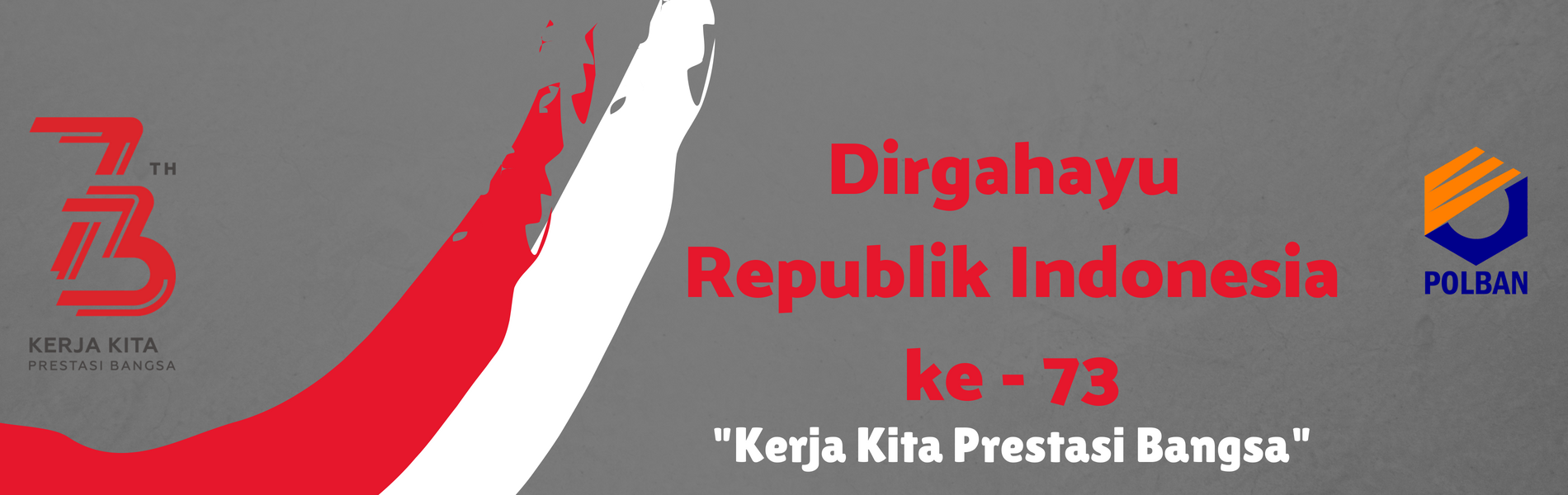 HUT Republik Indonesia ke 73