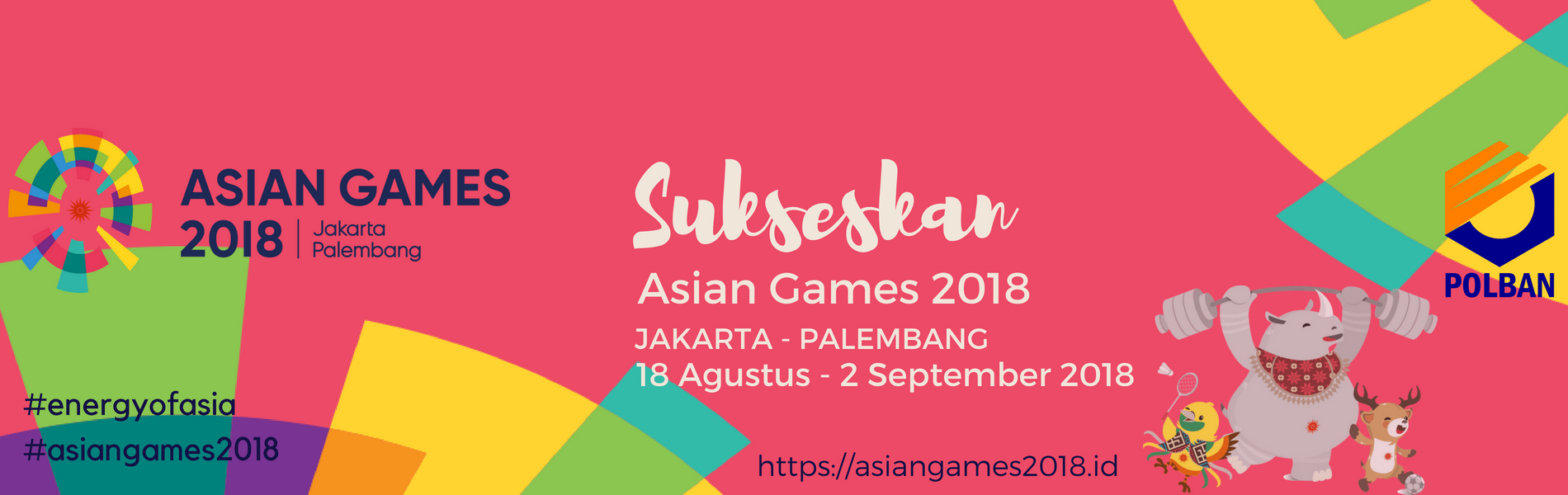 Sukseskan! ASIAN GAMES 2018