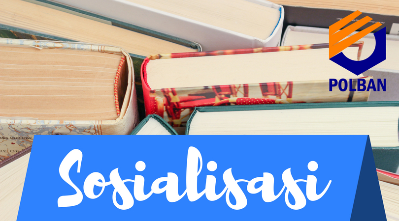Kegiatan Mahasiswa Baru : Sosialisasi Layanan Perpustakaan POLBAN