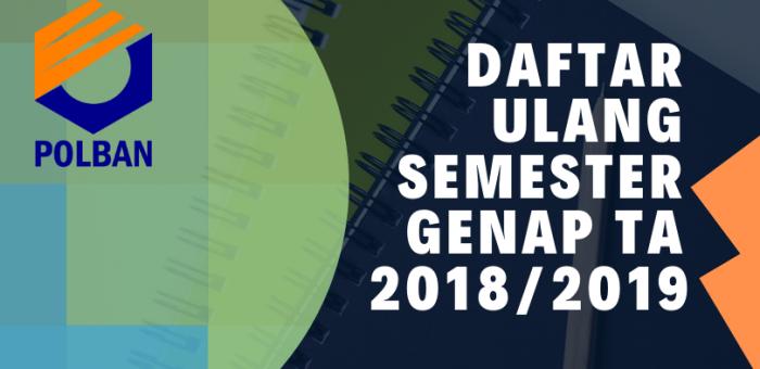DAFTAR ULANG SEMESTER GENAP TA 2018/2019