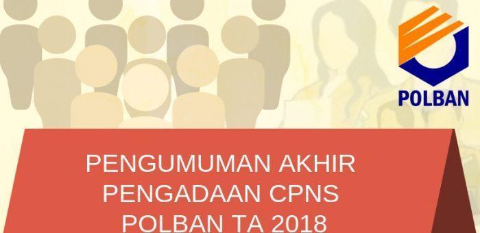 Hasil Akhir Pengadaan CPNS di Lingkungan Politeknik Negeri Bandung TA 2018