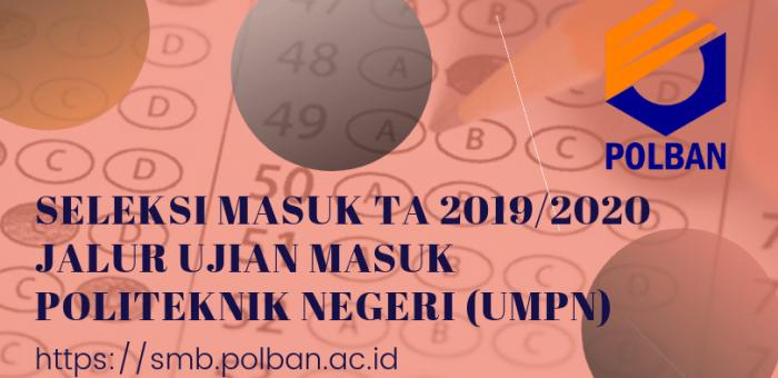 Seleksi Masuk Jalur UMPN TA 2019/2020