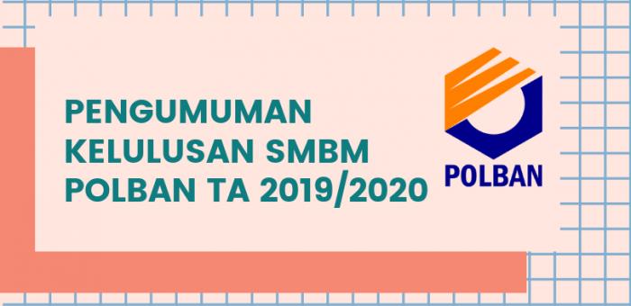 PENGUMUMAN KELULUSAN JALUR SELEKSI MASUK SMBM TA 2019/2020