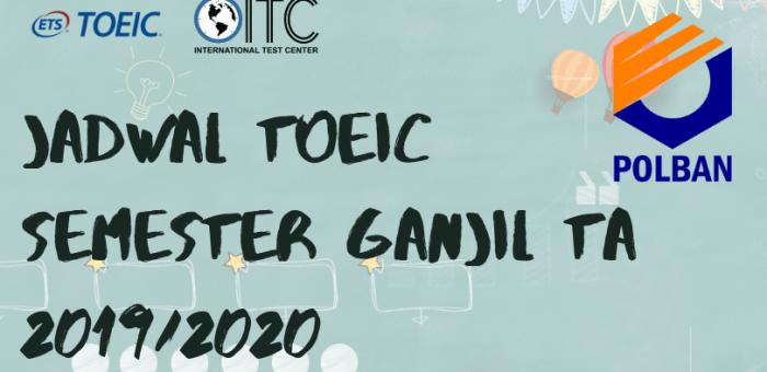 Jadwal TOEIC Semester Ganjil 2018/2019