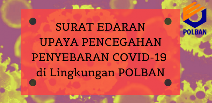 Pencegahan Penyebaran Infeksi Covid-I9 di lingkungan Politeknik Negeri Bandung
