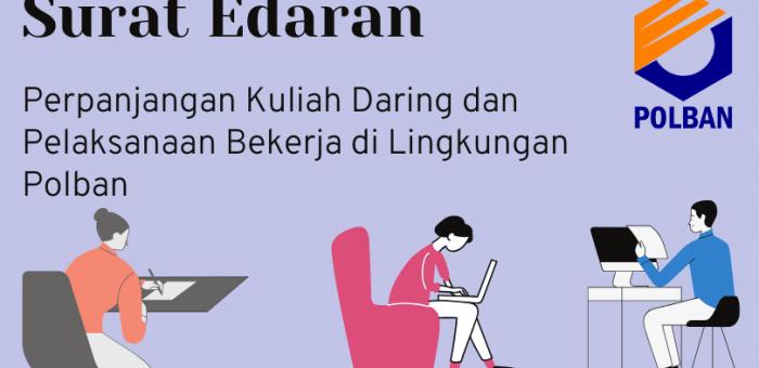SE: Perpanjangan Kuliah Daring dan Pelaksanaan Bekerja di Lingkungan Polban