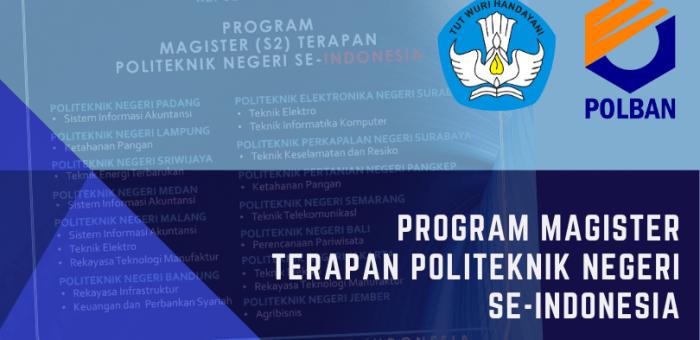 Program Magister (S2) Terapan Politeknik Se-Indonesia : Vokasi Kuat Menguatkan Indonesia