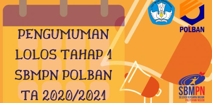 Pengumuman Lolos Tahap I Jalur SBMPN POLBAN TA 2020/2021