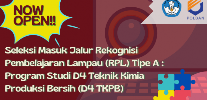 Seleksi Masuk : Jalur RPL TIPE A Program Studi D4 Teknik Kimia Produksi Bersih TA 2021/2022