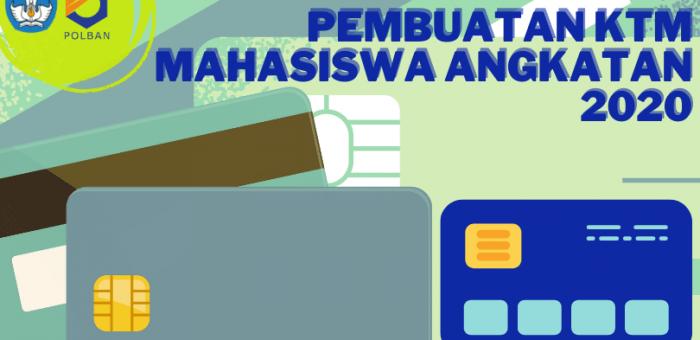 PENGUMUMAN : PEMBUATAN KTM MAHASISWA ANGKATAN 2020