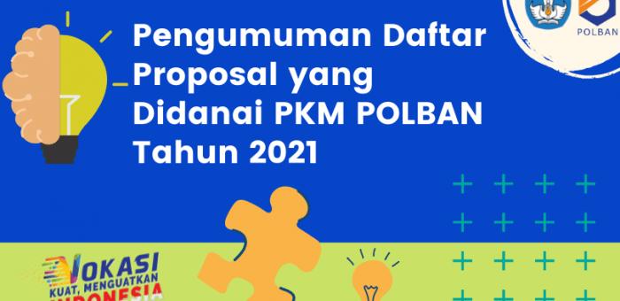 Pengumuman Daftar Proposal yang Didanai PKM POLBAN Tahun 2021
