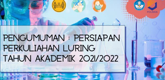 PENGUMUMAN : PERSIAPAN PERKULIAHAN LURING TAHUN AKADEMIK 2021/2022